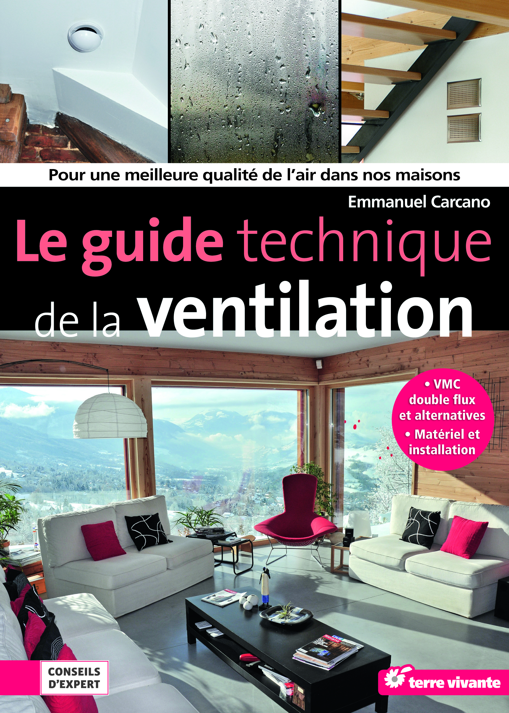 le guide technique de la ventilation la maison cologique. Black Bedroom Furniture Sets. Home Design Ideas
