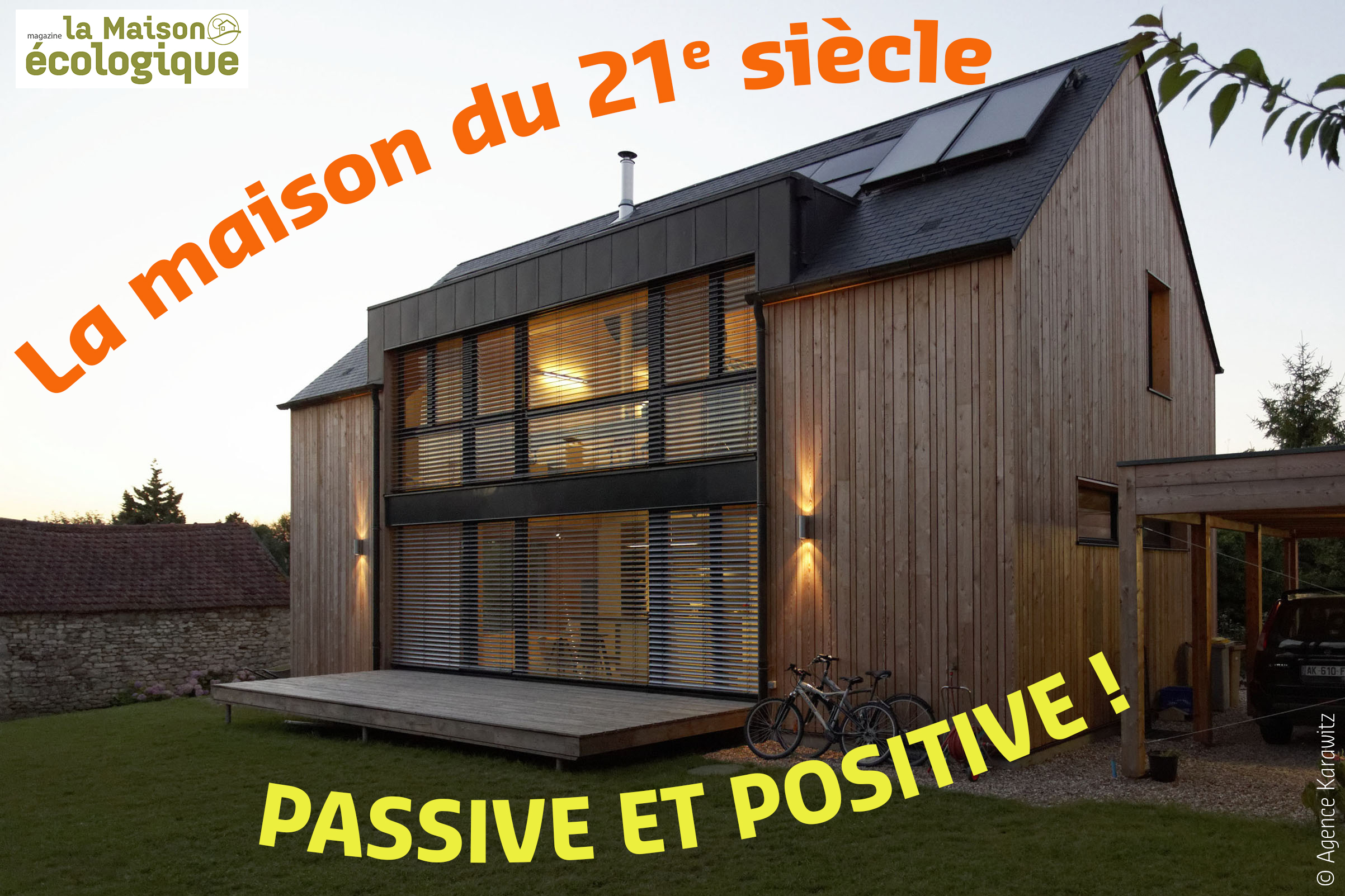 Dossier de La Maison écologique spécial bâtiment passif et à énergie positive