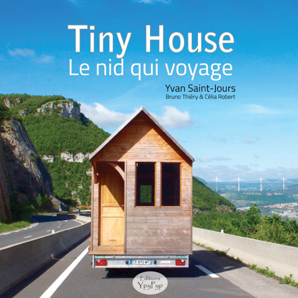 tiny house le nid qui voyage
