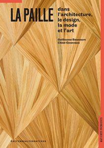 La paille dans le design, l'architecture, la mode et l'art
