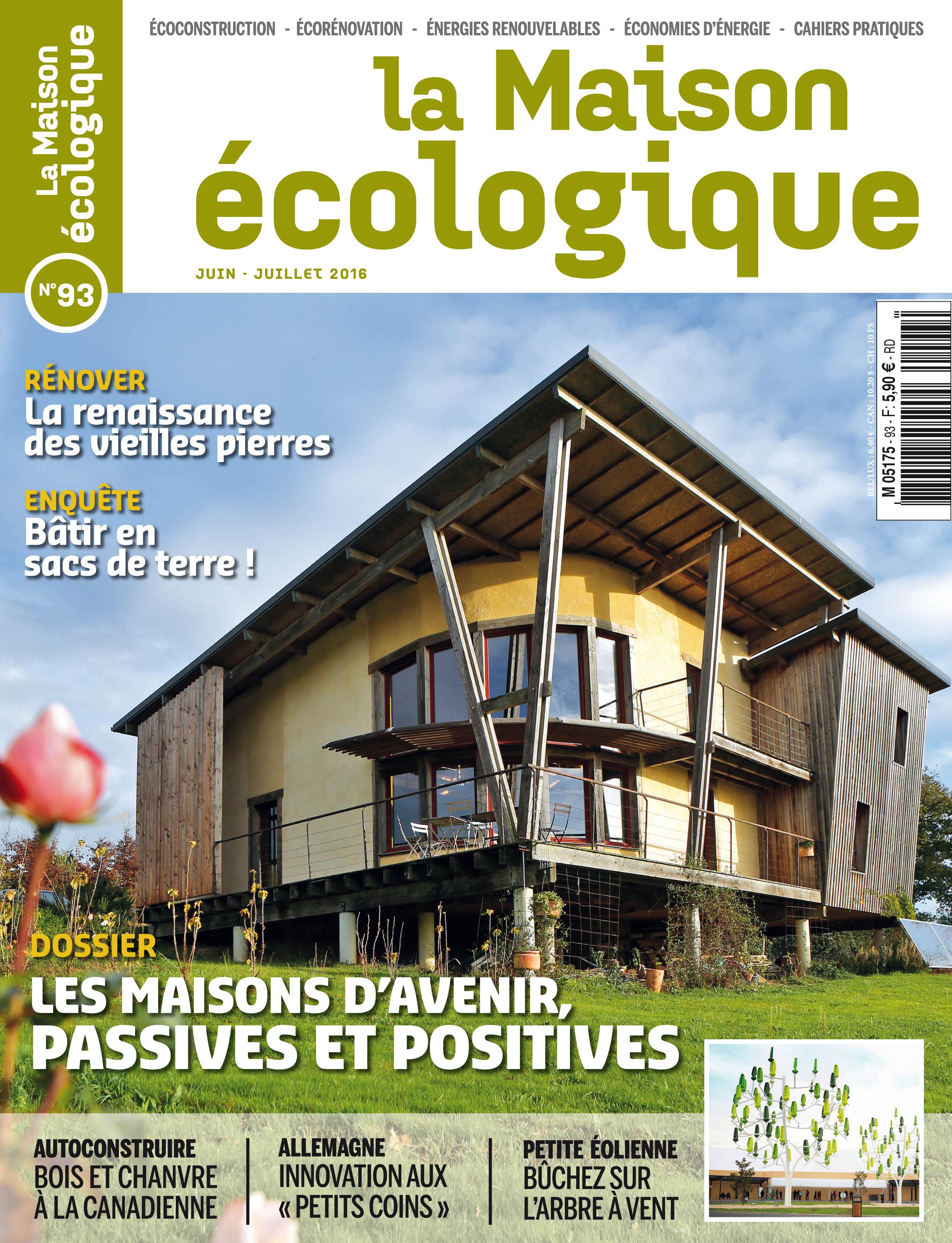 n° 93 - juin-juillet 2016 | la maison écologique
