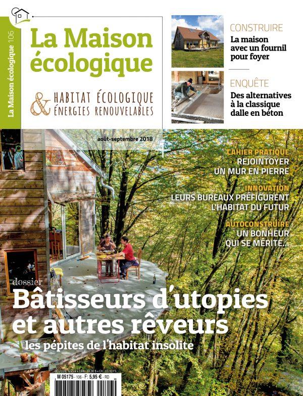 La Maison écologique 106 (01/08/2018)