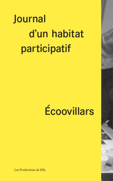 Écoovillars, journal d'un habitat participatif